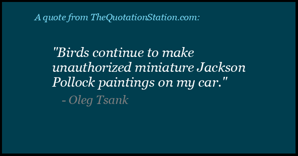 Click to Share this Quote by Oleg Tsank on Facebook